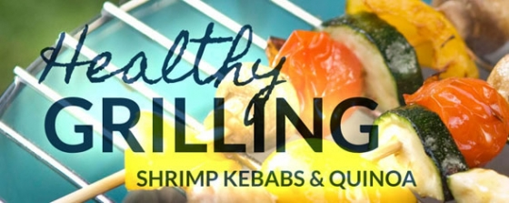 Healthy Grilling: Shrimp kebabs and quinoa